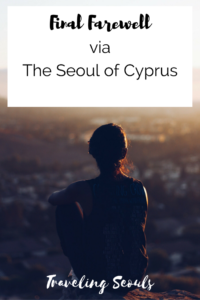 Final Farewell The Seoul of Cyprus pinterest graphic vertical