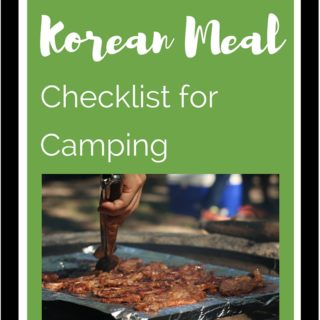 Do you Need Korean Meal Planning and Camping Gear Checklists